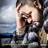 Cd Dj Khaled Suffering From Success [explicit Content]